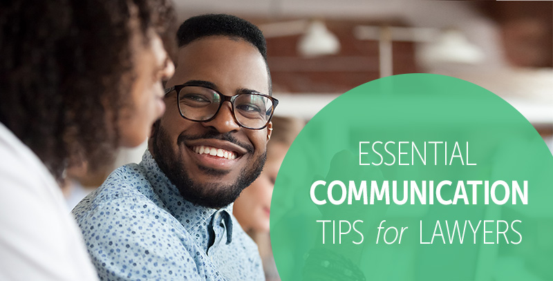 Effective Communication Tips for Lawyers